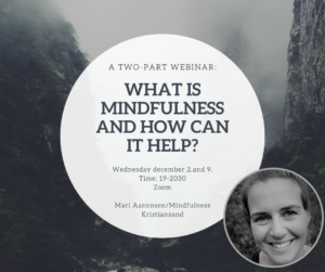 TWO-PART WEBINAR | What is mindfulness and how can it help?